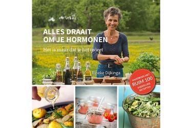Alles draait om je hormonen (Rineke Dijkinga)