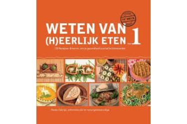 Boek van Rineke Dijkinga: Weten Van (H)eerlijk Eten Deel 1