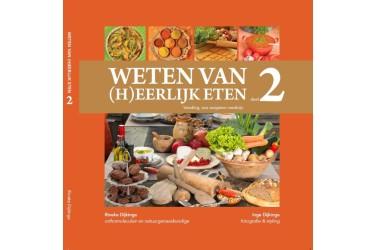 Boek van Rineke Dijkinga: Weten Van (H)eerlijk Eten Deel 2
